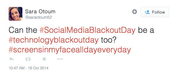 Social Media Blackout Day Tweet Technology