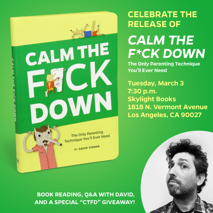 Calm the F*ck Down Launch Event at Skylight Books