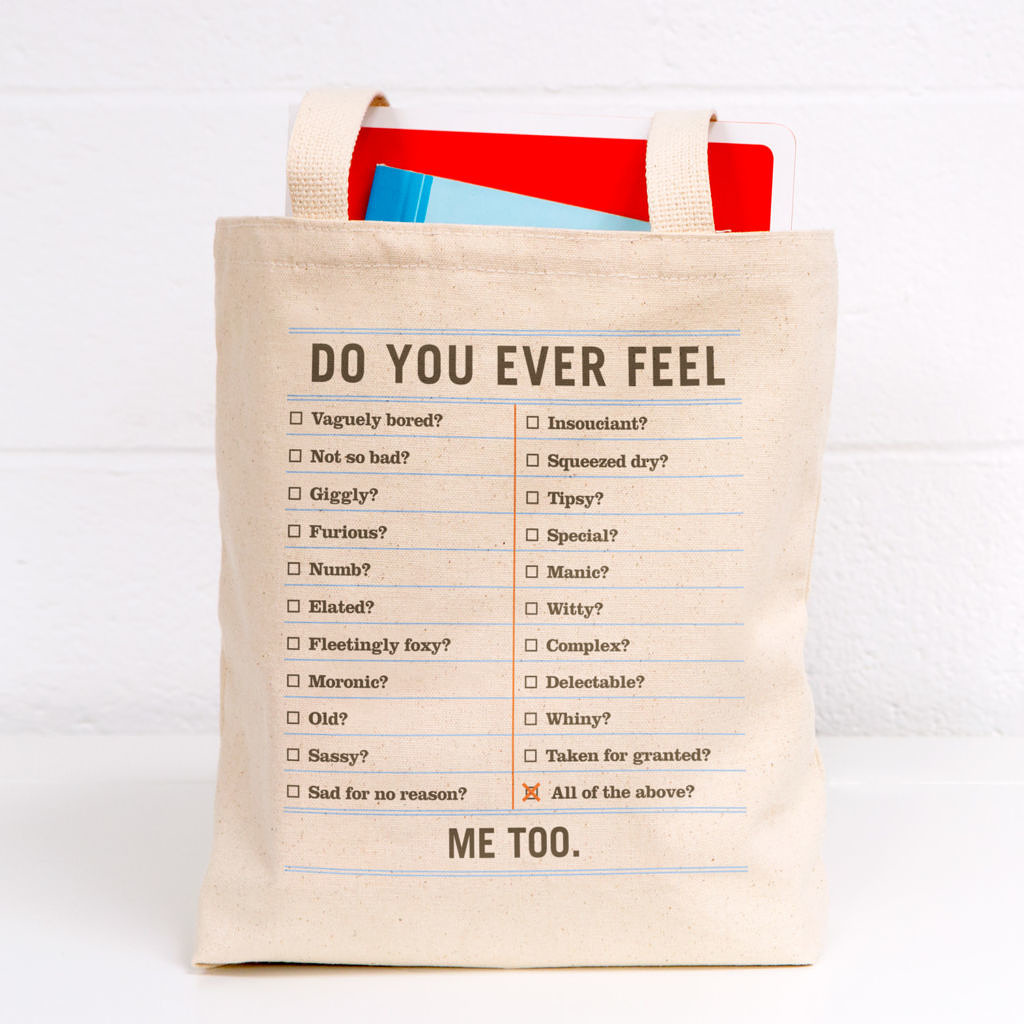 Do You Ever Feel Tote