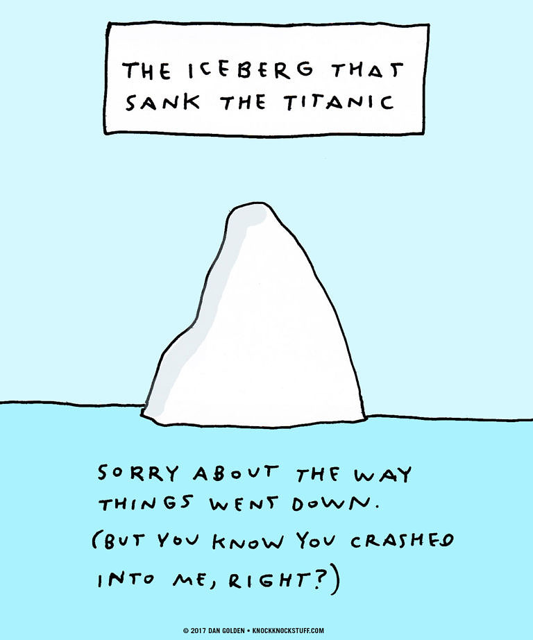 Titanic Iceberg Apology - Knock Knock Blog